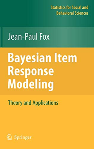 9781441907417: Bayesian Item Response Modeling: Theory and Applications (Statistics for Social and Behavioral Sciences)