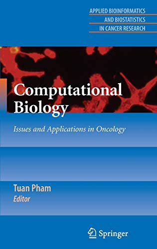 Computational Biology: Issues and Applications in Oncology (Hardback)