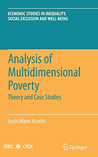 Analysis of Multidimensional Poverty: Theory and Case: Asselin, Louis-Marie/ Ki,