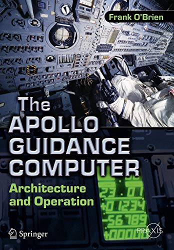 9781441908766: The Apollo Guidance Computer: Architecture and Operation [Lingua inglese]