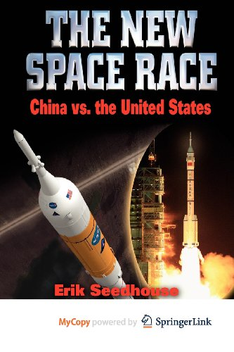 9781441908810: The New Space Race: China vs. USA