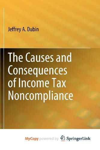 The Causes and Consequences of Income Tax Noncompliance (1441909087) by Dubin, Jeffrey A.