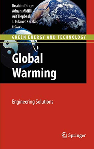 9781441910165: Global Warming: Engineering Solutions (Green Energy and Technology)
