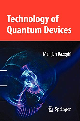 Technology of Quantum Devices: Manijeh Razeghi