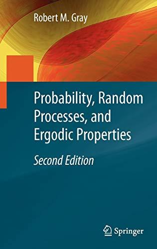 9781441910899: Probability, Random Processes, and Ergodic Properties
