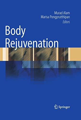 9781441910929: Body Rejuvenation