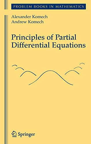 9781441910950: Principles of Partial Differential Equations (Problem Books in Mathematics)
