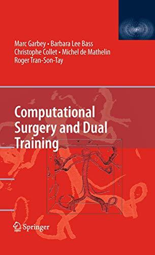 9781441911223: Computational Surgery and Dual Training