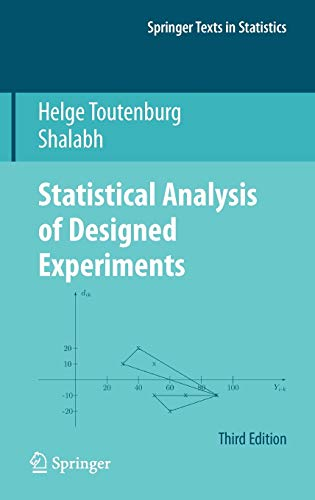 9781441911476: Statistical Analysis of Designed Experiments, Third Edition (Springer Texts in Statistics)