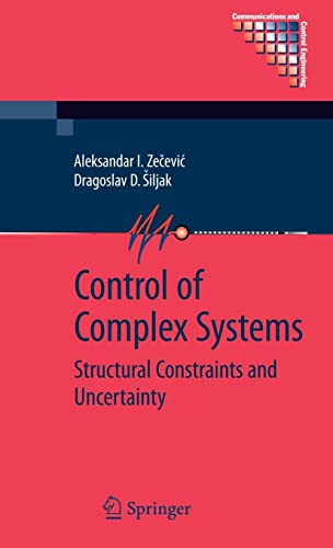 9781441912152: Control of Complex Systems: Structural Constraints and Uncertainty (Communications and Control Engineering)