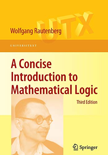 9781441912206: A Concise Introduction to Mathematical Logic (Universitext)