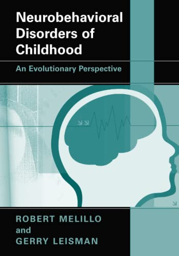 9781441912329: Neurobehavioral Disorders of Childhood: An Evolutionary Perspective