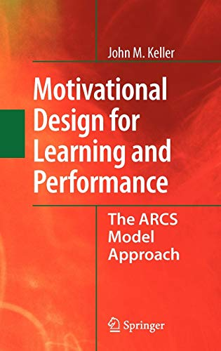 9781441912497: Motivational Design for Learning and Performance: The ARCS Model Approach