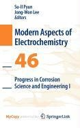 9781441912572: Progress in Corrosion Science and Engineering I