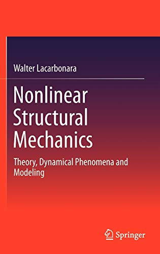 Nonlinear Structural Mechanics: Walter Lacarbonara