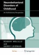 9781441913722: Neurobehavioral Disorders of Childhood