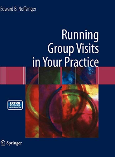 9781441914132: Running Group Visits in Your Practice
