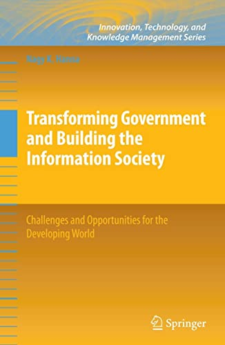 Transforming Government and Building the Information Society: Nagy K. Hanna