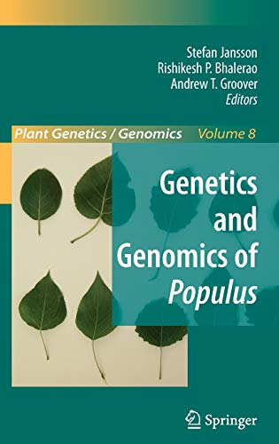 Genetics and Genomics of Populus Plant Genetics and Genomics Crops and Models