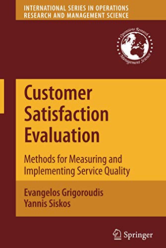 9781441916396: Customer Satisfaction Evaluation: Methods for Measuring and Implementing Service Quality (International Series in Operations Research & Management Science)
