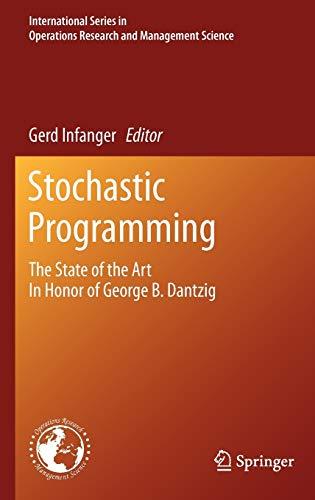 Stochastic Programming: George B. Dantzig
