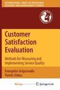 9781441916563: Customer Satisfaction Evaluation: Methods for Measuring and Implementing Service Quality