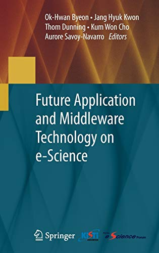 FUTURE APPLICATION AND MIDDLEWARE TECHNOLOGY ON E-SCIENCE: BYEON
