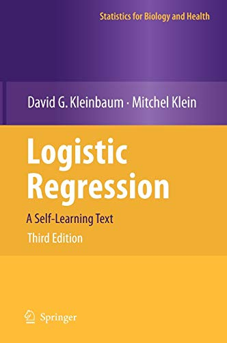 9781441917416: Logistic Regression: A Self-Learning Text (Statistics for Biology and Health)