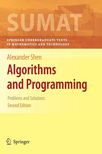 9781441917478: Algorithms and Programming: Problems and Solutions (Springer Undergraduate Texts in Mathematics and Technology)