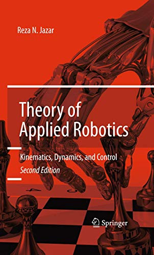 9781441917492: Theory of Applied Robotics: Kinematics, Dynamics, and Control (2nd Edition)
