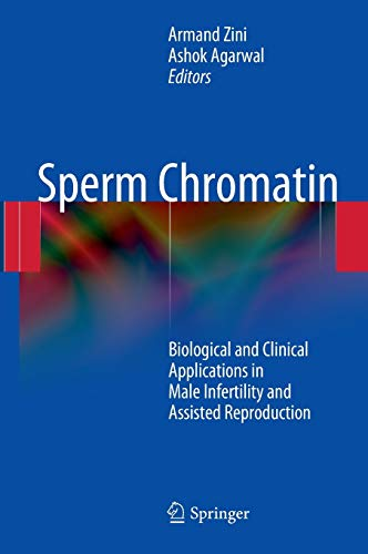 9781441917812: Sperm Chromatin: Biological and Clinical Applications in Male Infertility and Assisted Reproduction