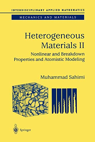 9781441918048: Heterogeneous Materials: Nonlinear and Breakdown Properties and Atomistic Modeling (Interdisciplinary Applied Mathematics)