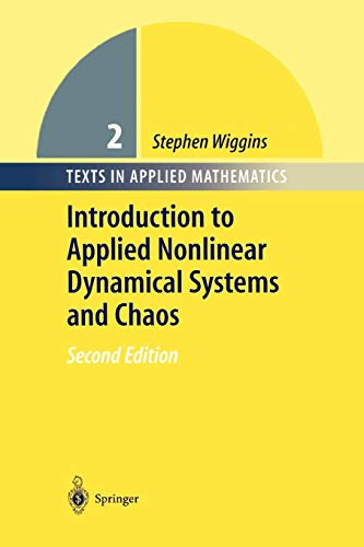 9781441918079: Introduction to Applied Nonlinear Dynamical Systems and Chaos (Texts in Applied Mathematics)