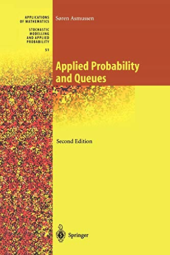 9781441918093: Applied Probability and Queues (Stochastic Modelling and Applied Probability)