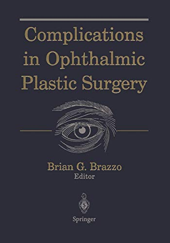 9781441918130: Complications in Ophthalmic Plastic Surgery