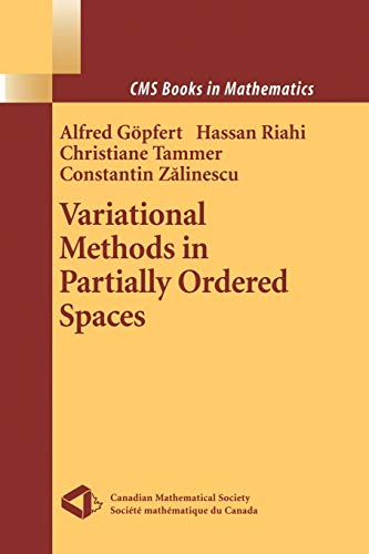 Variational Methods in Partially Ordered Spaces: Hassan Riahi