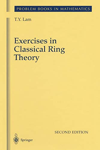 9781441918291: Exercises in Classical Ring Theory (Problem Books in Mathematics)