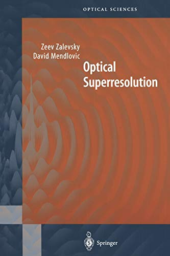 9781441918321: Optical Superresolution (Springer Series in Optical Sciences)