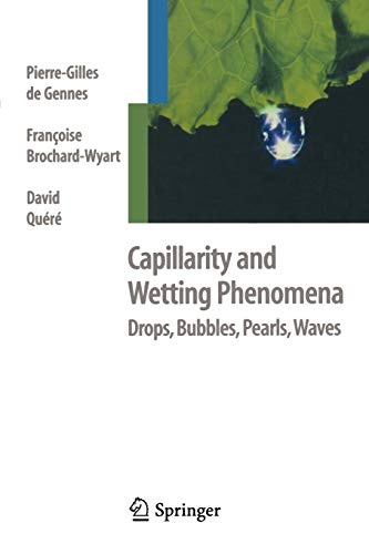 9781441918338: Capillarity and Wetting Phenomena: Drops, Bubbles, Pearls, Waves