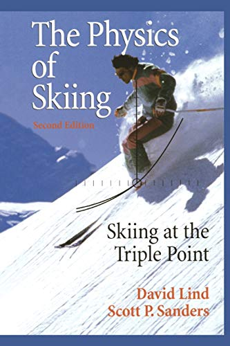 9781441918345: The Physics of Skiing: Skiing at the Triple Point