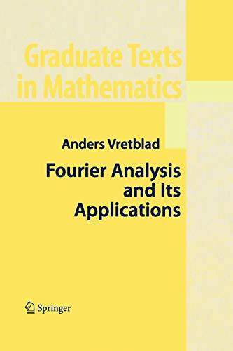 9781441918413: Fourier Analysis and Its Applications (Graduate Texts in Mathematics)