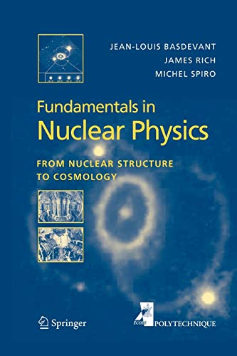 9781441918499: Fundamentals in Nuclear Physics: From Nuclear Structure to Cosmology