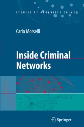 9781441918611: Inside Criminal Networks (Studies of Organized Crime)