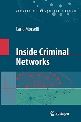 9781441918611: Inside Criminal Networks