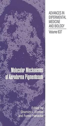 9781441918703: Molecular Mechanisms of Xeroderma Pigmentosum (Advances in Experimental Medicine and Biology)