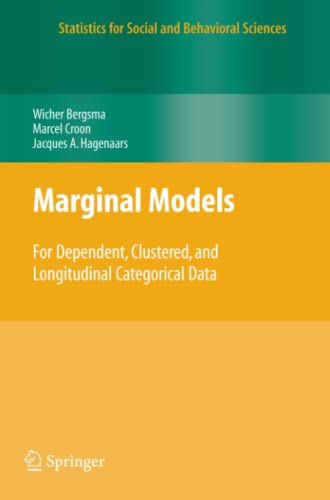 9781441918734: Marginal Models: For Dependent, Clustered, and Longitudinal Categorical Data (Statistics for Social and Behavioral Sciences)
