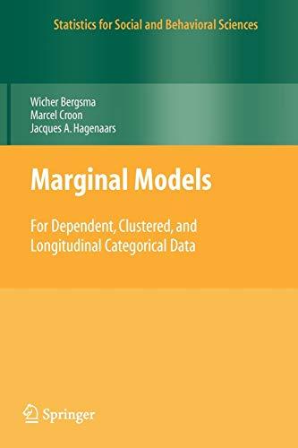 9781441918734: Marginal Models: For Dependent, Clustered, and Longitudinal Categorical Data (Statistics for Social and Behavioral Sciences)