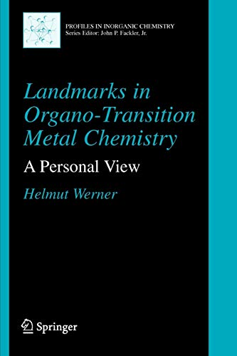 9781441918925: Landmarks in Organo-Transition Metal Chemistry: A Personal View (Profiles in Inorganic Chemistry)