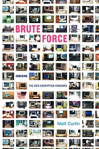 9781441918956: Brute Force: Cracking the Data Encryption Standard