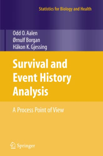 Survival and Event History Analysis: A Process Point of View: Odd Aalen